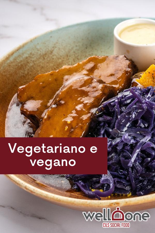 Vegetariani e vegani: principali differenze nell'alimentazione